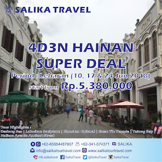 4D3N Hainan Super Deal Lebaran 2018 - Salika Travel