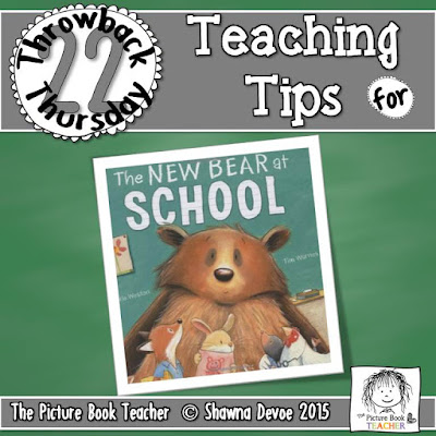 The New Bear at School by Carrie Weston TBT - Teaching Tips.