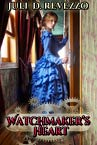 Watchmaker's Heart by Juli D. Revezzo, Steampunk romance, Victorian romance, read free with Kindle Unlimited