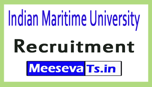 Indian Maritime University IMU Recruitment