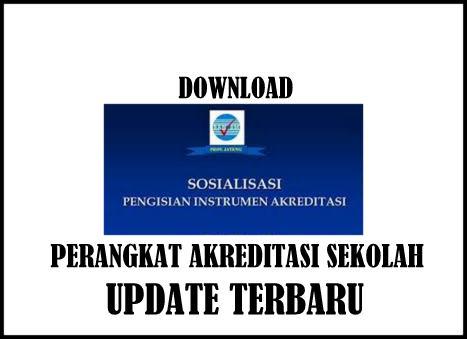 Download Sosialisasi Perangkat Akreditasi Sekolah Update Terbaru