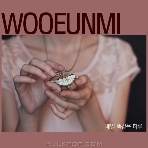 Woo Eun Mi – 매일 똑같은 하루 – EP