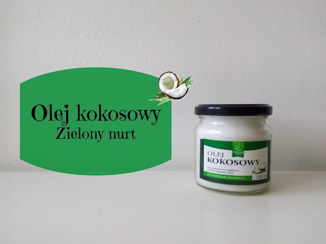 RECENZJA: Olej kokosowy | Zielony Nurt
