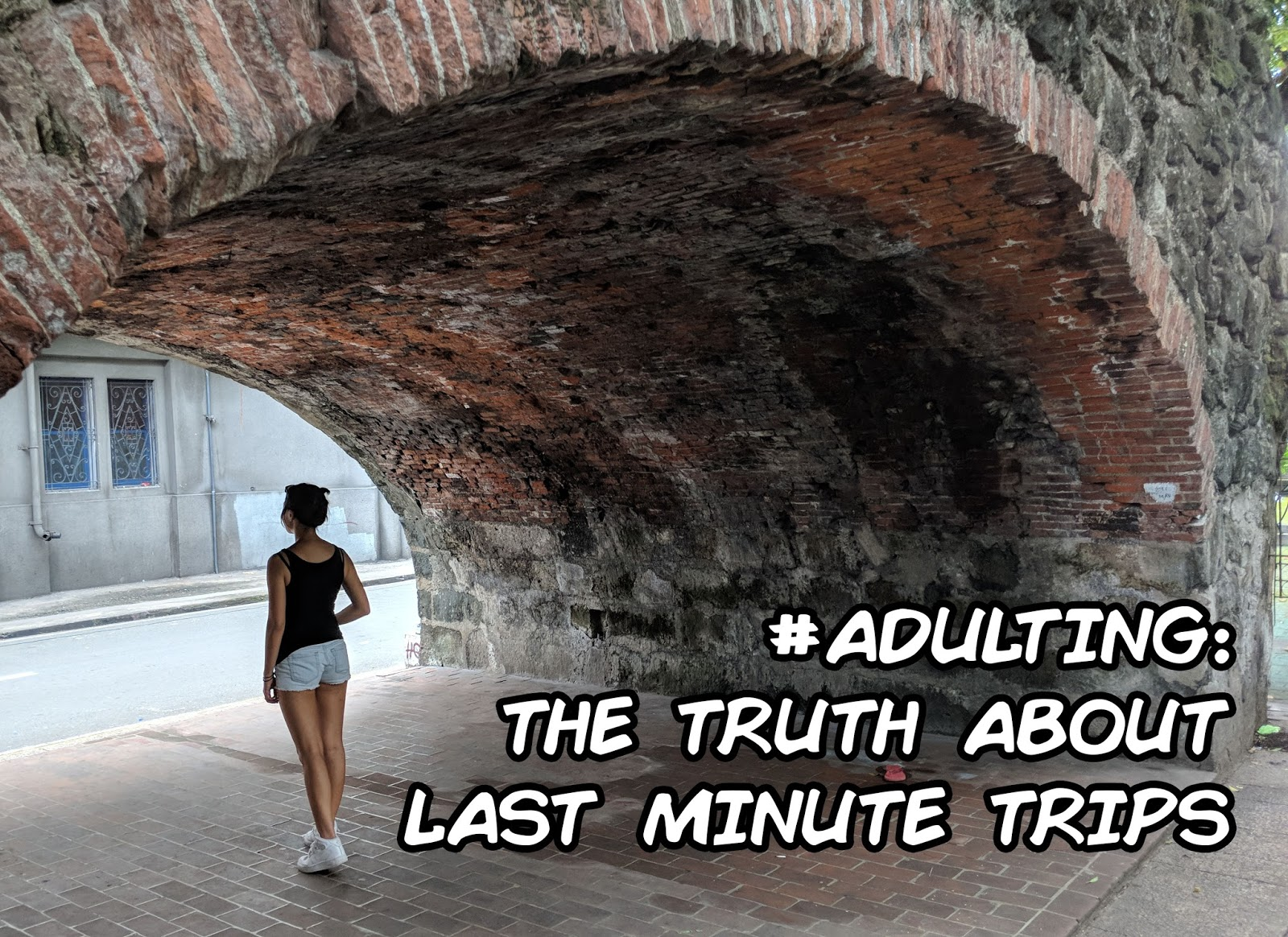 adulting the truth about last minute trips  This might