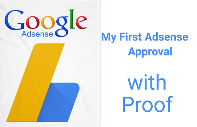 My First(1st) Google AdSense Approval With Proof