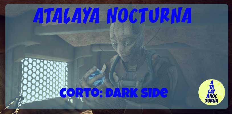 Corto Dark Side