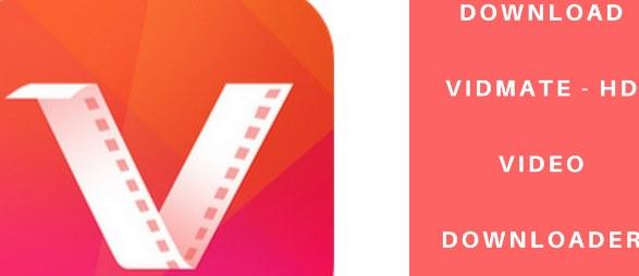 تحميل Vidmate Android 4.1404 للاندرويد
