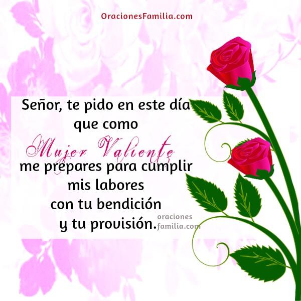 Oración corta de la mujer Dios ayúdame a ser una buena mujer valiente, firme, feliz día de la mujer, 8 de Marzo, oraciones para la mujer por Mery Bracho. Oración cristiana para la mujer. Buenos días.
