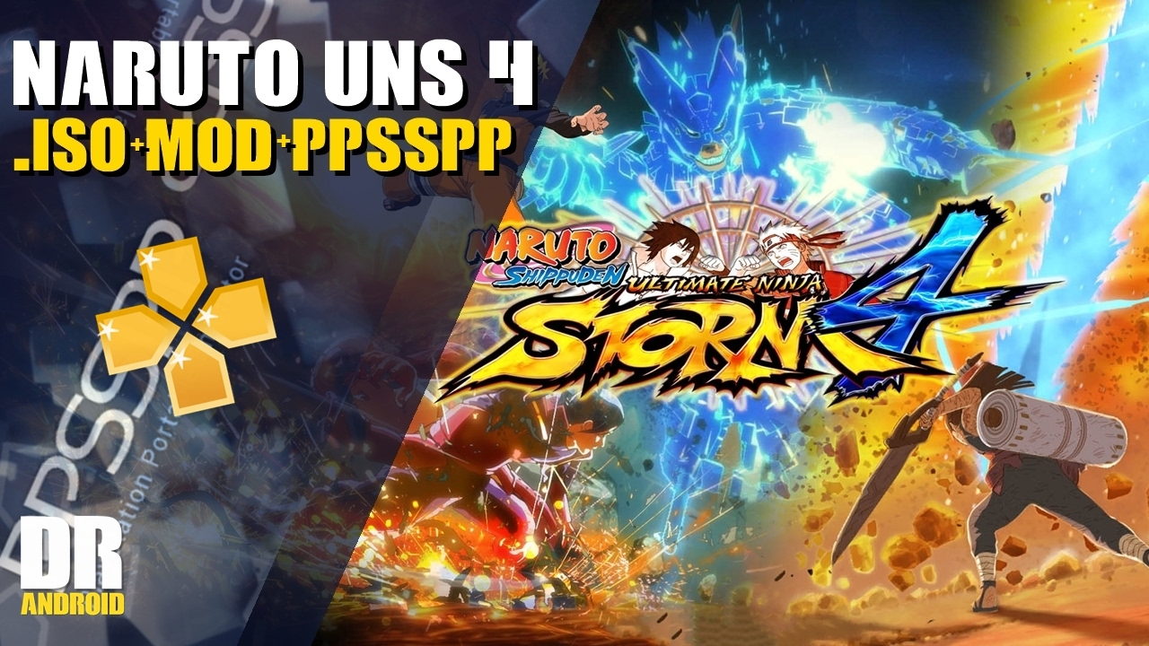 download naruto shippuden storm 4 mod ppsspp