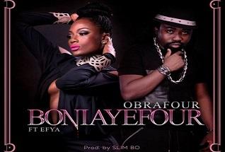 Obrafour ft. Efya – Boniayefour