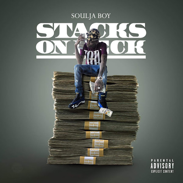 Soulja Boy Tell 'Em - Stacks on Deck Cover