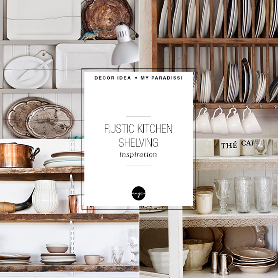 Rustic kitchen shelving inspiration | My Paradissi