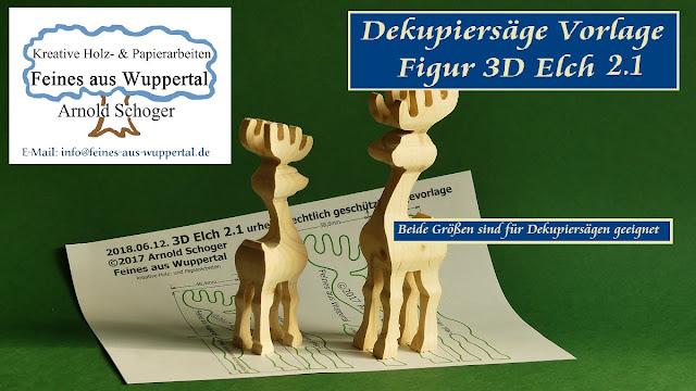 3d Elch 21 Dekupiersäge Vorlage Feines Aus Wuppertal