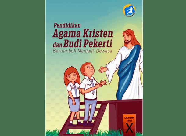 Buku Pendidikan Agama Kristen Dan Budi Pekerti Kelas X SMA-SMK