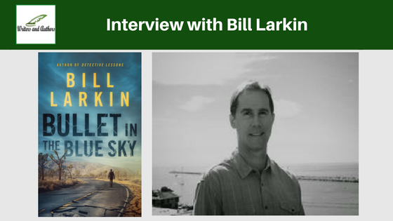 Interview with Bill Larkin