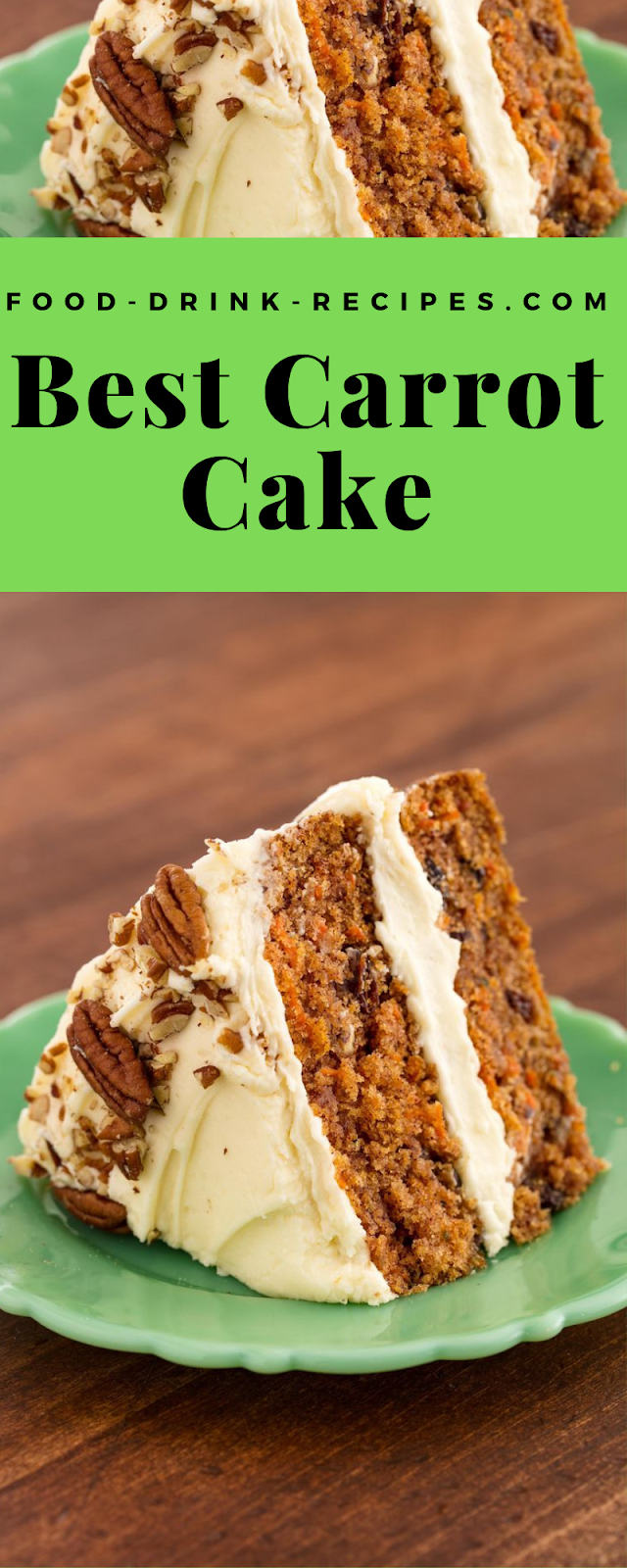 Best Carrot Cake - food-drink-recipes.com