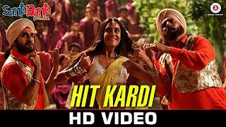 Hit Kardi – Santa Banta Pvt Ltd _ Sonu Nigam & Diljit Dosanjh _ Boman Irani, Vir Das & Lisa Haydon