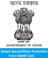 Assam Special Rhino Protection Force Admit Card