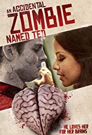 Watch An Accidental Zombie (Named Ted) Online Free 2017 Putlocker