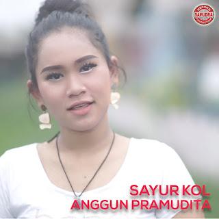 Anggun Pramudita - Sayur Kol MP3