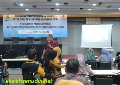 Kegiatan Bimtek Pendidikan Inklusif Bagi Guru SD di Kabupaten Karawang Tahun 2018