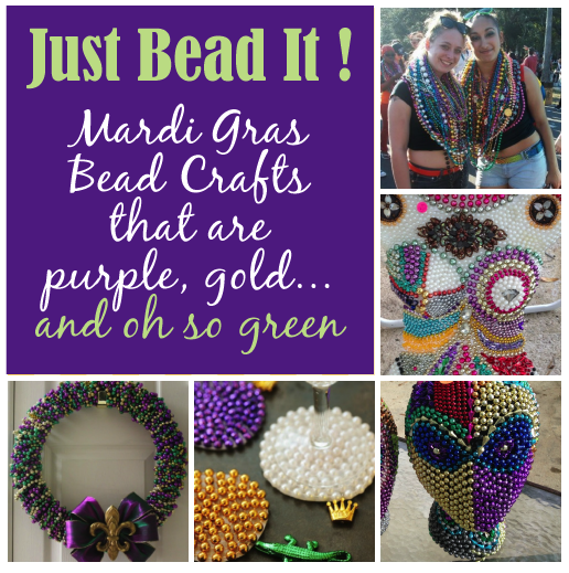 Our Best Collection of Mardi Gras, Gasparilla, Carnivale Recycle Crafts Even You Can do.