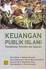 BUKU KEUANGAN PUBLIK ISLAM PENDEKATAN TEORITIS DAN SEJARAH