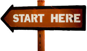 Start From Here-Know What You Want To Do!