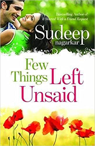 Few Things Left Unsaid | First Novel of Sudeep Nagarkar