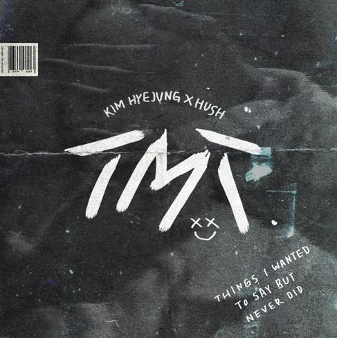 KIM HYE JUNG X HUSH - TMT