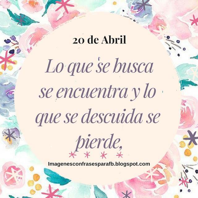 Frase del Día 20 de Abril