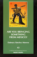 Are you bringing something from México?