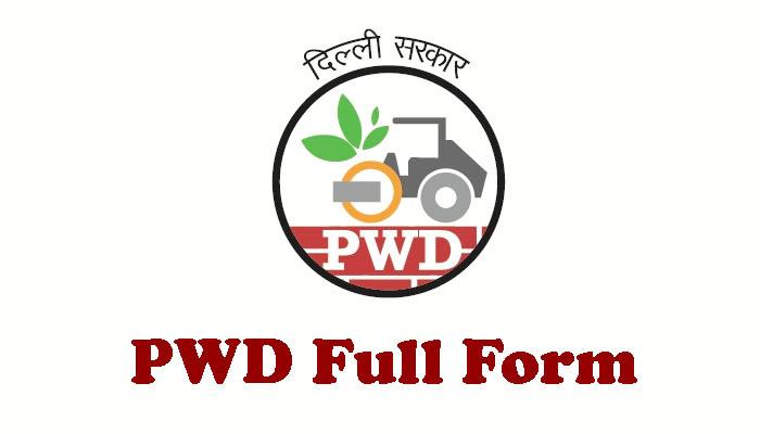 PWD Full Form in Hindi - पी.डब्लू.डी क्या है?