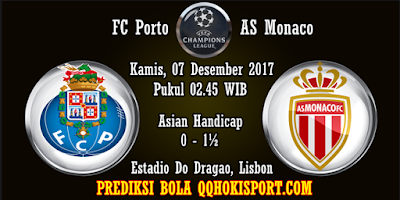 Prediksi Bola FC Porto vs AS Monaco Liga Champions 2017-2018