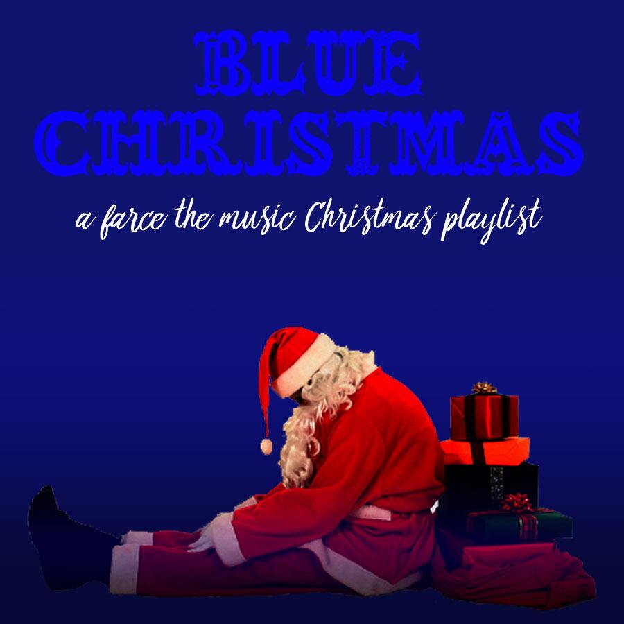 blue christmas a farce the music sad christmas playlist - Blue Christmas Song