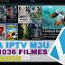 LISTA IPTV DE 1036 FILMES DUBLADOS