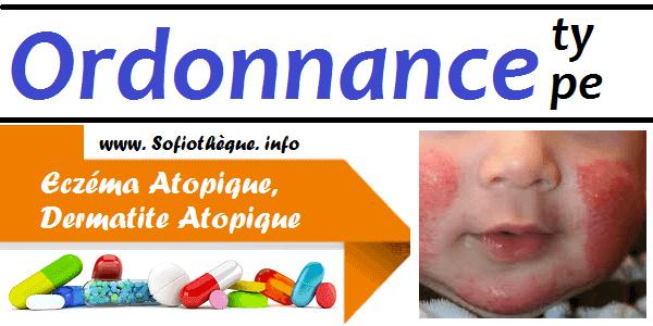 Ordonnance Type | Eczéma Atopique, Dermatite Atopique