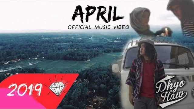 Lirik Lagu Dhyo Haw - April