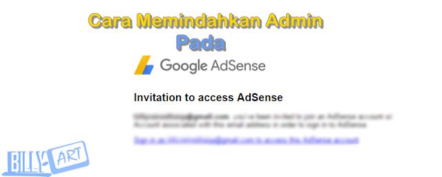 Cara Memindahkan Admin Pada Google Adsense
