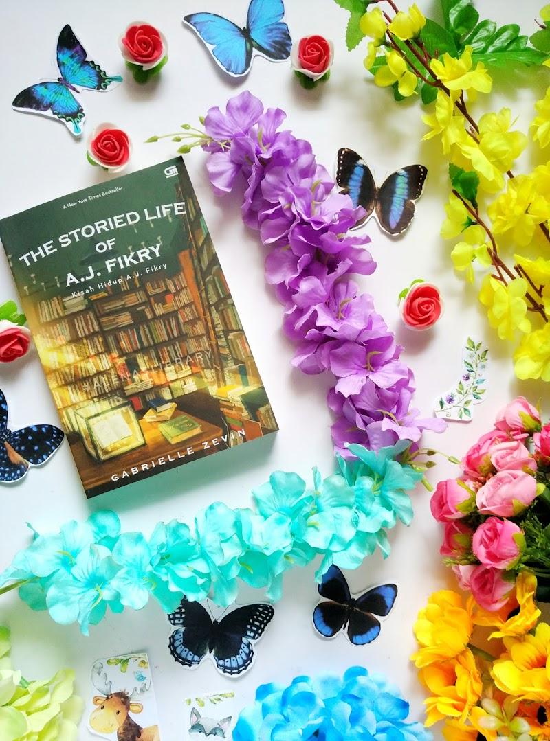 The Storied Life of A.J Fikry - Kisah Hidup A.J Fikry