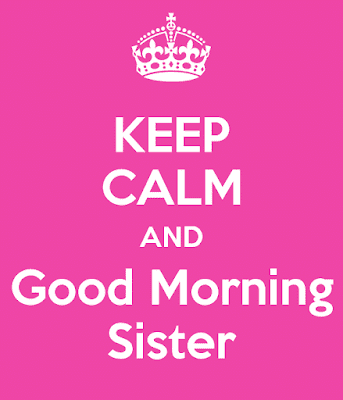 best-keep-calm-and-good-morning-sister