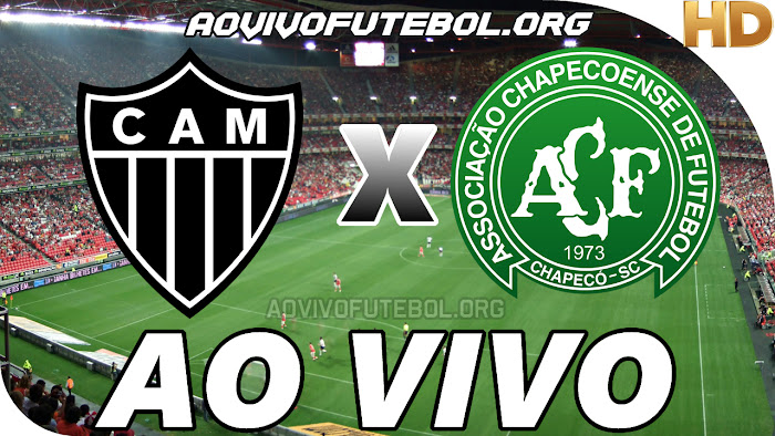 Assistir Atlético Mineiro x Chapecoense Ao Vivo HD