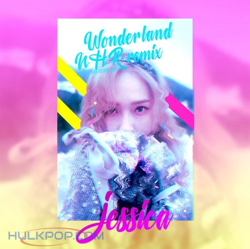 JESSICA – Wonderland NHR Remix EP (English Version)