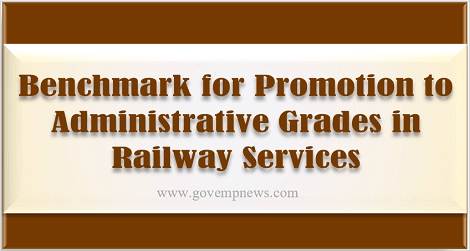 benchmark-for-promotion-to-administrative-grades-in-railway-services