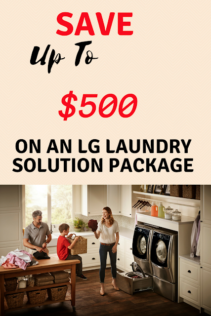 LG Laundry Save up to $500 Washer save up to $500