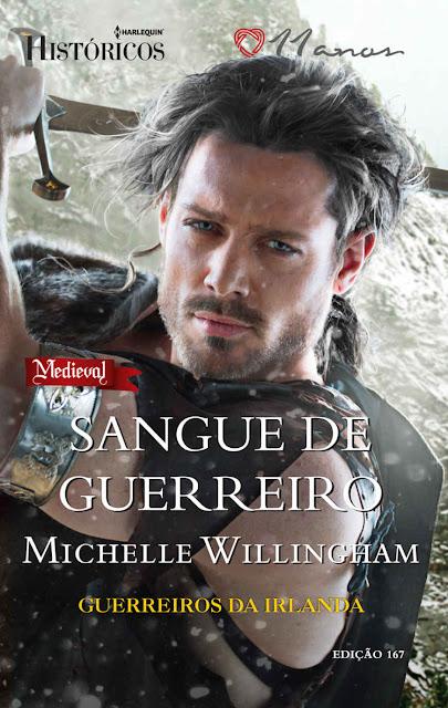 Sangue De Guerreiro Harlequin Históricos- ed. 167 - Michelle Willingham