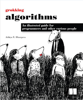 Grokking Algorithms - - Best Algorithm book for Beginners