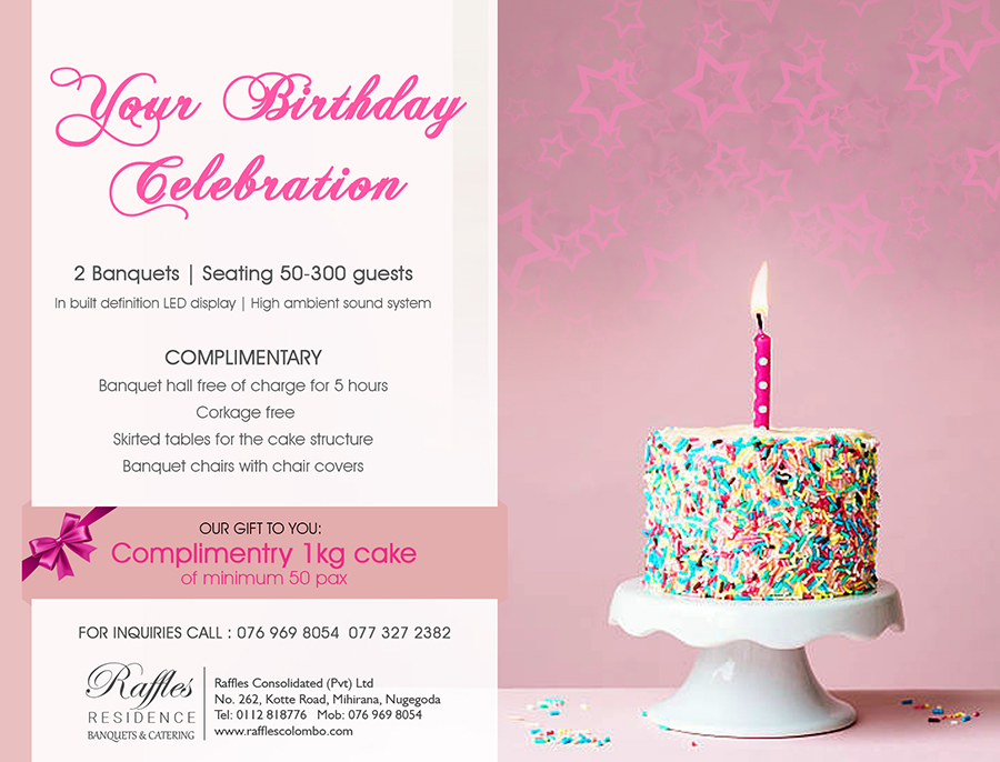 Your Birthday Celebration Raffles Banquets And Catering Blog