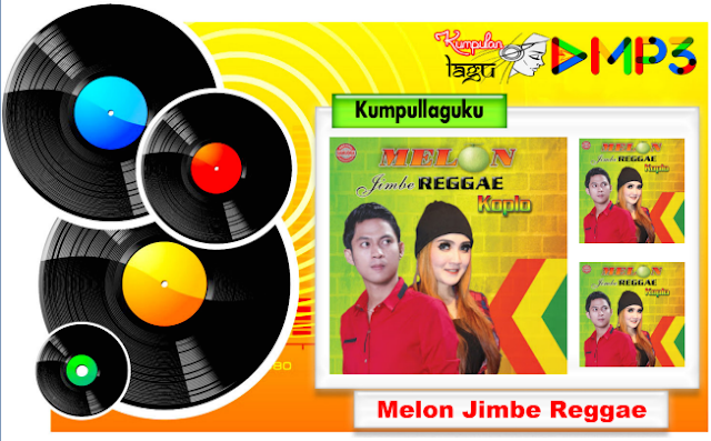 Melon Jimbe Reggae Koplo