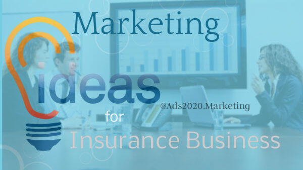 Marketing-ideas-for-Insurance-Business-@ads2020.marketing